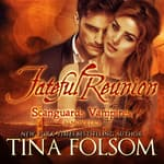 Fateful Reunion by  Tina Folsom audiobook