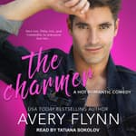The Charmer by  Avery Flynn audiobook