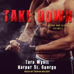 Take Down by  Tara Wyatt audiobook
