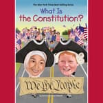 What is the Constitution? by  Patricia Brennan Demuth audiobook