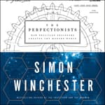 The Perfectionists by  Simon Winchester audiobook
