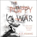 The Poppy War by  R. F. Kuang audiobook