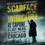 Scarface and the Untouchable by  A. Brad Schwartz audiobook