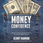 Money Confidence by  Kerry Hannon audiobook
