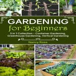 Gardening for Beginners by  Nancy Ross audiobook