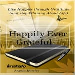 Happily Ever Grateful by  Angela Hartley audiobook