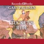 Tucket's Ride by  Gary Paulsen audiobook