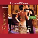 The Tycoon Takes a Wife by  Catherine Mann audiobook