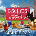 Biscuits and Slashed Browns by  Maddie Day audiobook
