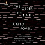 The Order of Time by  Carlo Rovelli audiobook