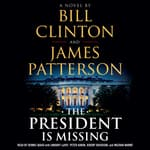The President Is Missing by  Bill Clinton audiobook