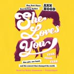 She Loves You (Yeah, Yeah, Yeah) by  Ann Hood audiobook