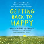 Getting Back to Happy by  Marc Chernoff audiobook