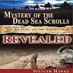 Mystery of the Dead Sea Scrolls—Revealed by  Spencer Hawke audiobook