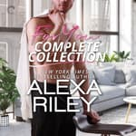 For You Complete Collection by  Alexa Riley audiobook