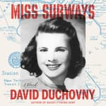 Miss Subways by  David Duchovny audiobook
