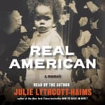 Real American by  Julie Lythcott-Haims audiobook