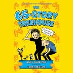The 65-Storey Treehouse by  Andy Griffiths audiobook