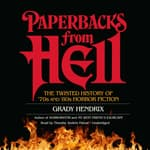 Paperbacks from Hell by  Grady Hendrix audiobook