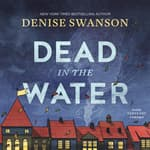 Dead in the Water by  Denise Swanson audiobook