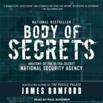 Body of Secrets by  James Bamford audiobook