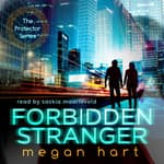 Forbidden Stranger by  Megan Hart audiobook