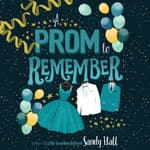 A Prom to Remember by  Sandy Hall audiobook
