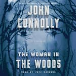 The Woman in the Woods by  John Connolly audiobook