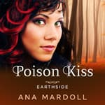 Poison Kiss by  Ana Mardoll audiobook