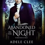 Abandoned to the Night by  Adele Clee audiobook