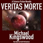 Veritas Morte by  Michael Kingswood audiobook