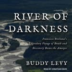 River of Darkness by  Buddy Levy audiobook