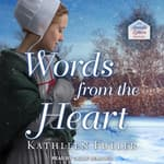 Words from the Heart by  Kathleen Fuller audiobook