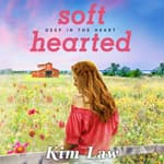 Softhearted by  Kim Law audiobook