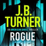 Rogue by  J. B. Turner audiobook