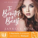 To Bewitch A Beast by  Janelle Duco Ruiz audiobook