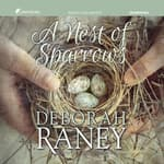 A Nest of Sparrows by  Deborah Raney audiobook