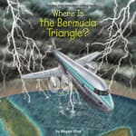 Where is the Bermuda Triangle? by  Megan Stine audiobook