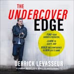The Undercover Edge by  Derrick Levasseur audiobook