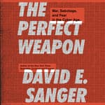 The Perfect Weapon by  David E. Sanger audiobook