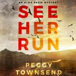 See Her Run by  Peggy Townsend audiobook
