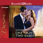 One Night, Two Babies by  Kathie DeNosky audiobook