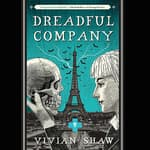 Dreadful Company by  Vivian Shaw audiobook