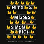 Hits and Misses by  Simon Rich audiobook