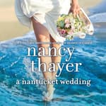 A Nantucket Wedding by  Nancy Thayer audiobook