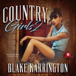 Country Girls 2 by  Blake Karrington audiobook