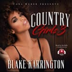 Country Girls 3 by  Blake Karrington audiobook