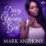 Diary of a Young Girl by  Mark Anthony audiobook