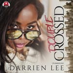 Double Crossed by  Darrien Lee audiobook