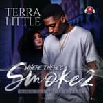 Where There's Smoke 2 by  Terra Little audiobook